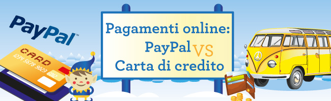 Carta di credito o Paypal?