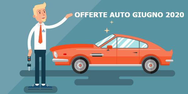 offerte auto giugno 2020