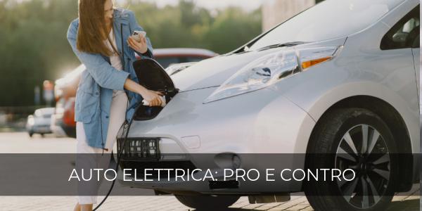 auto elettrica pro contro