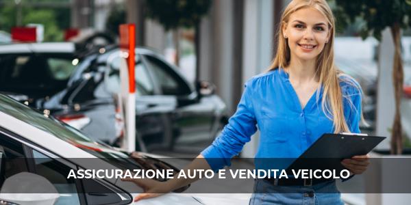 assicurazione auto vendita veicolo