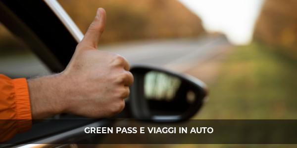 green pass viaggi auto 2021
